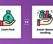 Cash Flow Vs. Asset Based Lending: 4 Key Differences!