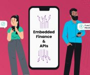What Does Embedded Finance and APIs Mean for the Lending Industry?